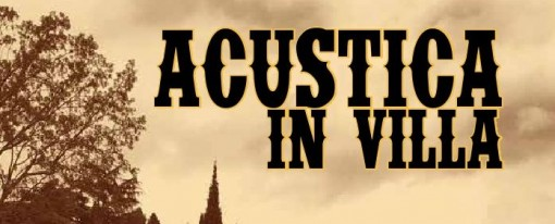 Acustica in Villa: 5 incontri tra folk, blues country e pop.